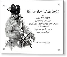 Cowboy With Fruit Of Spirit Scripture Acrylic Print by Joyce Geleynse