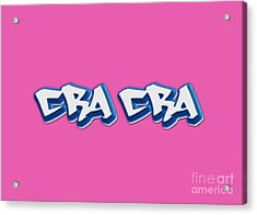 Cra Cra Tee Acrylic Print by Edward Fielding