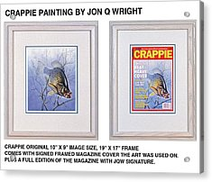 Crappie Magazine And Original Acrylic Print by Jon Q Wright