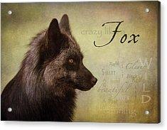 Crazy Like A Fox Acrylic Print