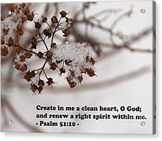 Create In Me A Clean Heart Acrylic Print