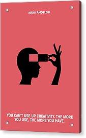 Creativity Maya Angelou Quotes Poster Acrylic Print