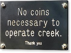 Creek Sign Acrylic Print