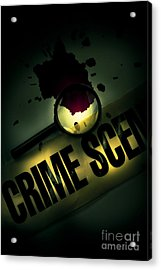 Crime Scene Investigation Acrylic Print by Jorgo Photography - Wall Art Gallery