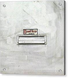 Crime Watch Mailslot Acrylic Print