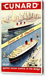 Cunard - Europe To All America - Vintage Poster Restored Acrylic Print