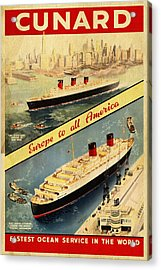 Cunard - Europe To All America - Vintage Poster Vintagelized Acrylic Print