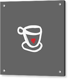 Cup Of Love- Shirt Acrylic Print