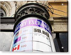 Currency Exchange Acrylic Print