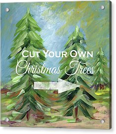 Cut Your Own Tree- Art By Linda Woods Acrylic Print