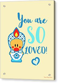 Cute Art - Blue And White Folk Art Sweet Angel Bird In A Nesting Doll Costume You Are So Loved Wall Art Print Acrylic Print