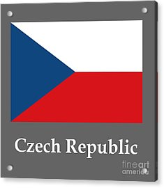 Czech Republic Flag And Name Acrylic Print by Frederick Holiday