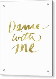 Dance With Me Gold- Art By Linda Woods Acrylic Print by Linda Woods