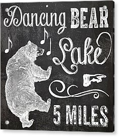 Dancing Bear Lake Rustic Cabin Sign Acrylic Print by Mindy Sommers