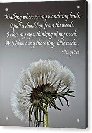 Dandelion Dreams- Fine Art And Poetry Acrylic Print