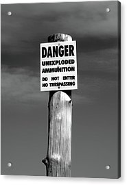 Danger In Black And White Acrylic Print
