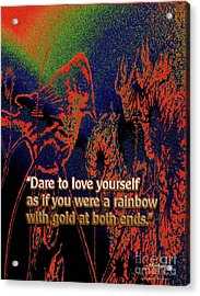 Dare To Love Yourself On National Selfie Day Acrylic Print by Aberjhani