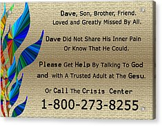 Dave Memorial Acrylic Print by Aimee L Maher Photography and Art Visit ALMGallerydotcom