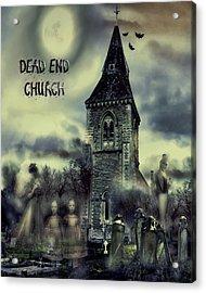 Dead-end Church Acrylic Print