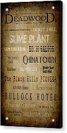 Deadwood Roll Call Of Historic Landmarks Acrylic Print