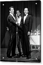 Dean Martin, Sammy Davis Jr. And Frank Sinatra. Acrylic Print