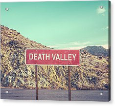 Death Valley Sign Acrylic Print