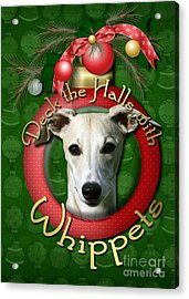 Deck The Halls With Whippets Acrylic Print by Renae Laughner