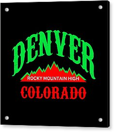 Denver Colorado Rocky Mountain Design Acrylic Print