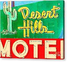 Desert Hills Motel Acrylic Print