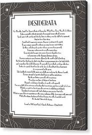 Desiderata 5 Acrylic Print by Desiderata Gallery
