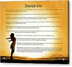 Desiderata - Child Of The Universe Acrylic Print