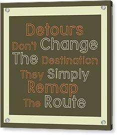 Detour Acrylic Print by Richard Homawoo