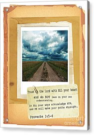 Dirt Road With Scripture Verse Acrylic Print by Jill Battaglia