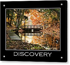 Discovery Inspirational Motivational Poster Art Acrylic Print by Christina Rollo