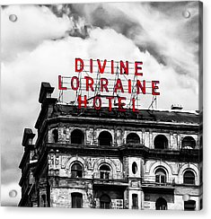 Divine Lorraine Hotel Marquee Acrylic Print by Bill Cannon