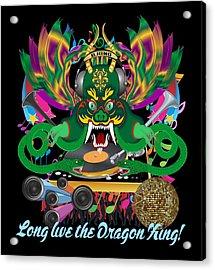 Dj Dragon3 King All Products Acrylic Print by Bill Campitelle