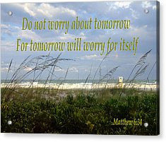 Do Not Worry Acrylic Print