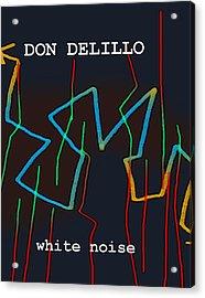 Don Delillo Poster  Acrylic Print