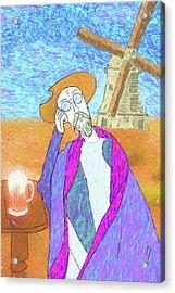 Don Quixote Dreams Of Vincent Van Gogh Or Vice Versa Acrylic Print
