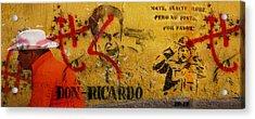 Don-ricardo Acrylic Print by Skip Hunt