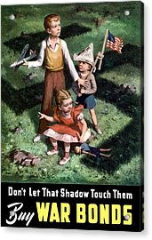 Don't Let That Shadow Touch Them Acrylic Print by War Is Hell Store