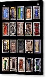 Doors Of The World Acrylic Print by Rianna Stackhouse