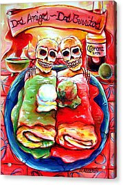 Dos Amigos Dos Burritos Acrylic Print by Heather Calderon