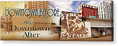 Downtown Before And Downtown After Acrylic Print