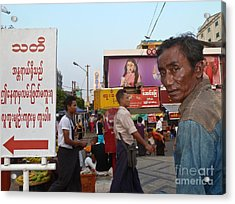 Downtown Rangoon Burma With Curious Man Acrylic Print
