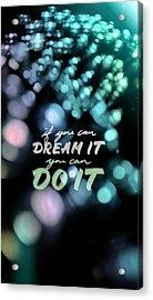 Acrylic Print featuring the photograph Dream by Bobby Villapando