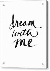 Dream With Me- Art By Linda Woods Acrylic Print by Linda Woods