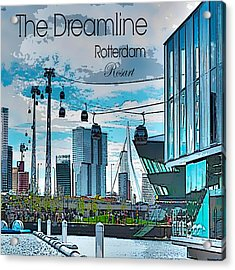 Dreamline Rotterdam Acrylic Print by Rosa Maria Intorre