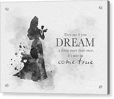 Dreams Can Come True Black And White Acrylic Print