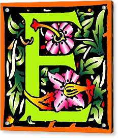 E In Green Acrylic Print by Kathleen Sepulveda